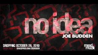 Joe Budden    No Idea  + Lyrics