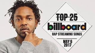 Top 25 • Billboard Rap Songs • May 6, 2017 | Streaming-Charts