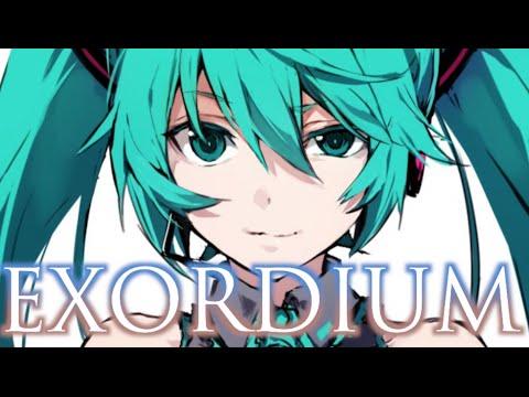 EXORDIUM ~MIKULARUS CHORUS ft. Hatsune Miku