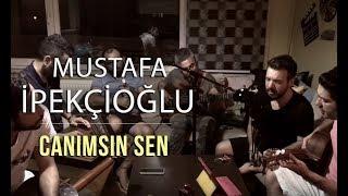 "Mustafa İpekçioğlu - Sezen Aksu ""Canımsın Sen"" Cover"