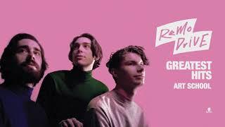 "Remo Drive - ""Art School"" (Full Album Stream)"
