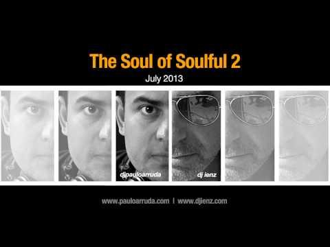 The Soul of Soulful 2 by DJ Paulo Arruda feat. DJ ienz