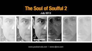 Gambar cover The Soul of Soulful 2 by DJ Paulo Arruda feat. DJ ienz