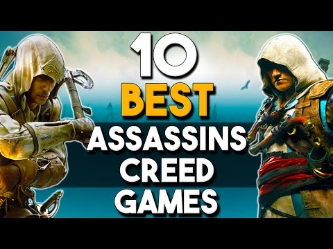 The 10 BEST Assassin's Creed Games of All Time
