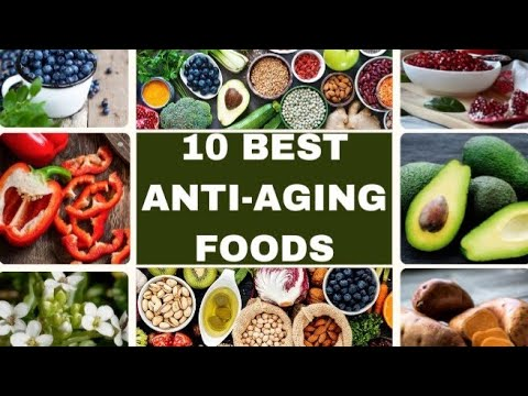 10 Best Anti-ageing Foods You should Fit Into Your Diet.