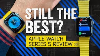 Apple Watch Series 5 Review: The Best Smartwatch Of 2019?