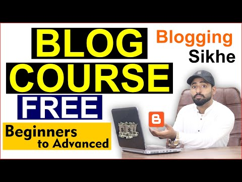 Blogging Course For Beginners to Advanced (Make $1000)    BLOG COURSE Outlines