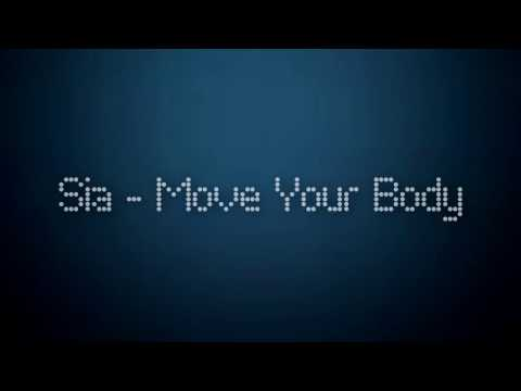 Sia - Move Your Body (Official Lyrics) Mp3