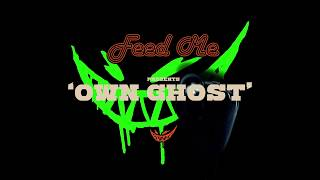 Feed Me - Own Ghost