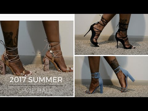 2017 Summer Shoe Haul | Featuring Pretty Little Things & Fashion Nova