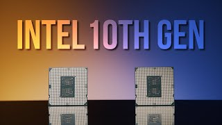 Intel 10th Gen Core CPUs: Overview and features to know