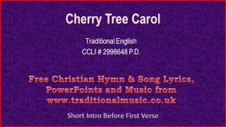 Cherry Tree Carol - Christmas Carols Lyrics & Music
