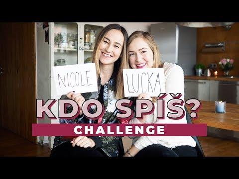 CHALLENGE | Kdo spíš...? #2