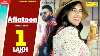 Aflatoon (Official Video) Harendra Chaudhary | Lovey Akhtar, | New Hindi Songs 2020 |Sonotek