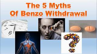 5 Myths of Benzo Withdrawal