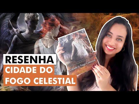 Resenha | Cidade do fogo celestial - Cassandra Clare | Karina Nascimento  - Paraíso dos Livros