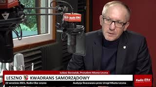 Wideo1: Kwadrans Samorządowy: Łukasz Borowiak, Prezydent Miasta Leszna