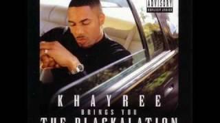 Khayree - Tha World Is Yourz