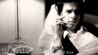 Nick Cave - The Ship Song video