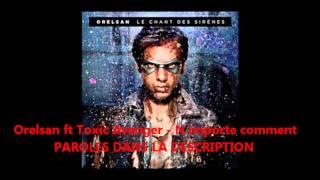 Orelsan ft Toxic Avenger - N importe comment ( paroles/lyrics)