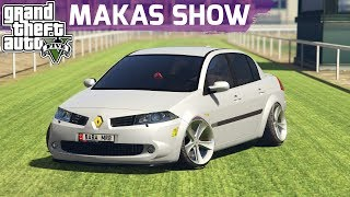 GTA 5 MEGANE 2 MAKAS SHOW !!