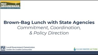 State Agency Panel: Commitment, Coordination, & Policy Direction