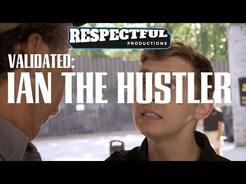 Validated: Ian the Hustler