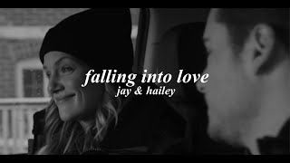 Jay & Hailey - Falling into love