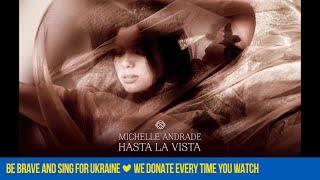 Michelle Andrade   Hasta La Vista [Audio]