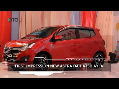 First Impression New Astra Daihatsu Ayla I OTO.com
