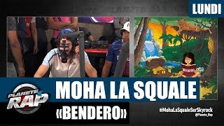 """Planète Rap   Moha La Squale """"Bendero"""" #Lundi"""