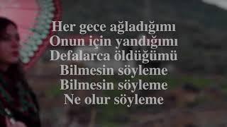Halit Bilgiç -  Söyleme ⎮ Sözleri ⎮ Lyrics