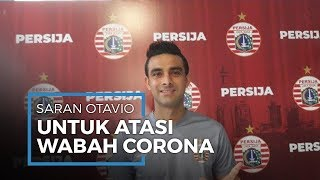 Otavio Dutra Beri Saran untuk Hadapi Pandemi Corona yang Semakin Mengkhawatirkan di Jakarta