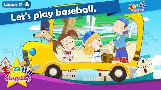 Bài 17_ (A) Hãy chơi bóng chày. - Cartoon Câu chuyện
