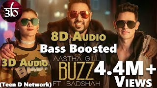 Buzz | 3D Audio | 8D Audio | Bass Boosted | Aastha Gill