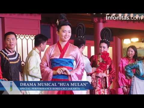 Drama Musical Hua Mulan Oleh Koko Cici Jakarta