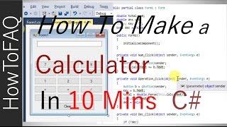 Making A Calculator C# Visual Studio 10 Minutes   Coding How To Program Make Calculator 2016 2017