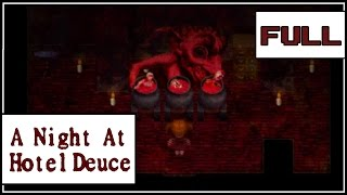 A Night at Hotel Deuce | Full Playthrough | Such Hospitality!