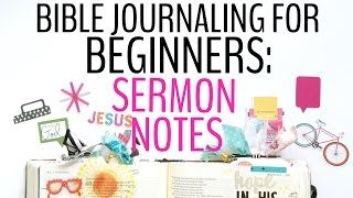BIBLE JOURNALING FOR BEGINNERS SERMON NOTES