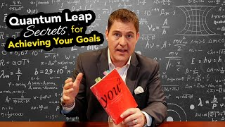 Quantum Leap Secrets for Achieving Your Goals