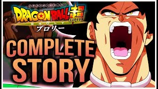 Dragon Ball Super Broly! - THE COMPLETE STORY!  Movie Summary!!