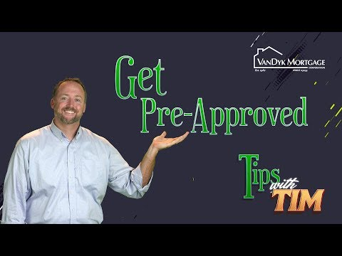 Get Pre Approved Tips With Tim