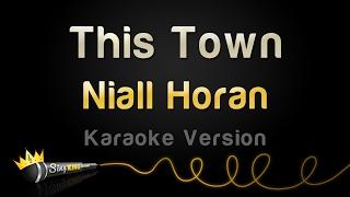 Niall Horan  This Town Karaoke Version