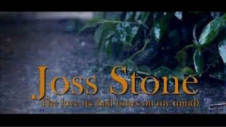 Joss Stone - The love we had stays on my mind (with lyrics)