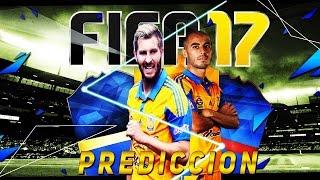 TIGRES EN FIFA17! | PREDICCION FIFA 17 | ULTIMATE TEAM | ROBIN JUDIO
