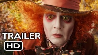 Alice Through The Looking Glass - Official Trailer #1