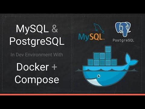 MySQL & PostgreSQL with Docker in development - Episode #8