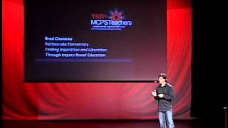 Finding Inspiration And Liberation Through Inquiry Based Education: Brad Chumrau At TEDxMCPSTeachers
