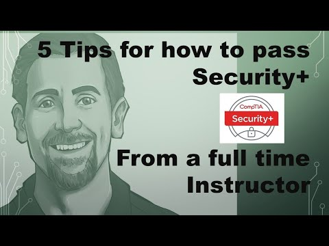 5 Tips to Pass CompTIA Security+ From a Full time Certification ...