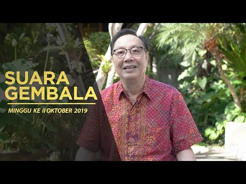 Suara Gembala Minggu II Oktober 2019